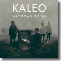 Cover:  Kaleo - Way Down We Go