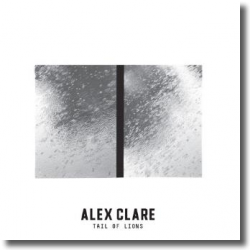 Cover: Alex Clare - Tail Of Lions