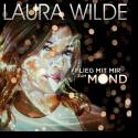 Cover: Laura Wilde - Flieg mit mir zum Mond