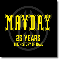Cover: Mayday 25 Years - The History Of Rave - Various Artists