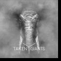 Cover:  Taken By Giants - Taken By Giants