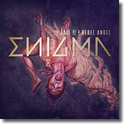 Cover: Enigma - The Fall Of A Rebel Angel