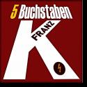 Cover:  Franz K. - 5 Buchstaben