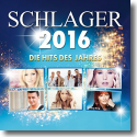 Cover:  Schlager 2016 - Die Hits des Jahres - Various Artists