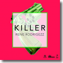 Cover: Rene Rodrigezz - Killer