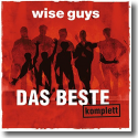 Cover: Wise Guys - Das Beste komplett
