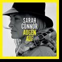 Cover: Sarah Connor - Augen Auf