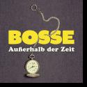 Cover: Bosse - Außerhalb der Zeit
