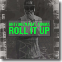 Cover:  DRTYDNCN feat. Trvma - Roll It Up