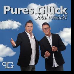 Cover: Pures Glück - Total verrückt