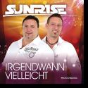 Cover: Sunrise - Irgendwann Vielleicht
