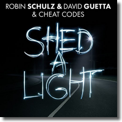 Cover: Robin Schulz & David Guetta feat. Cheat Codes - Shed A Light