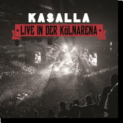 Cover: Kasalla - Live in der Kölnarena
