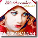 Cover: Audrey Hannah - It's December (Reloaded)