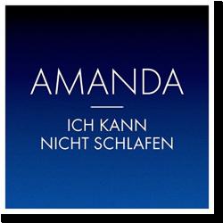 Cover: Amanda - Ich kann nicht schlafen