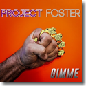 Cover: Project Foster - Gimme