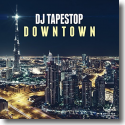 Cover: DJ TapeStop - Downtown