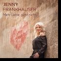Cover:  Jenny Frankhauser - Mehr Liebe geht nicht