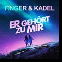 Cover:  Finger & Kadel - Er gehört zu mir
