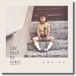 Cover: Ursina - You Have My Heart