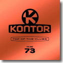 Cover:  Kontor Top Of The Clubs Vol. 73 - Various Artists
