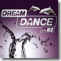 Cover:  Dream Dance Vol. 82 - Various Artists