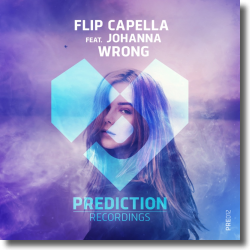 Cover: Flip Capella feat. Johanna - Wrong