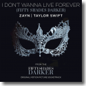Cover: Zayn & Taylor Swift - I Don't Wanna Live Forever (Fifty Shades Darker)