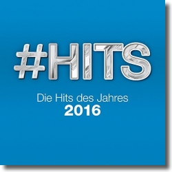 Cover: #Hits 2016 - Die Hits des Jahres - Various Artists