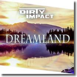 Cover: Dirty Impact - Dreamland