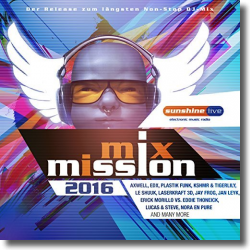Cover: sunshine live Mix Mission 2016 - Various Artists