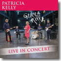 Cover:  Patricia Kelly - Grace & Kelly – Live in Concert