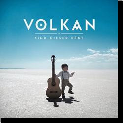 Cover: Volkan - Kind dieser Erde