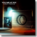 Cover:  You Me At Six - Night People