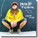 Cover:  Mike Frank - Ohne dich