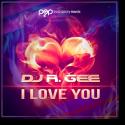 Cover:  DJ R.Gee - I Love You