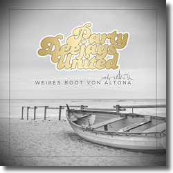 Cover: Party Deejays United - Weißes Boot von Altona