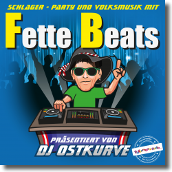 Cover: Fette Beats (Präsentiert von DJ Ostkurve) - Various Artists