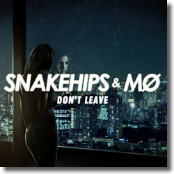 Cover: Snakehips & MØ - Don't Leave