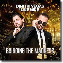 Cover: Bringing The Madness - Dimitri Vegas & Like Mike