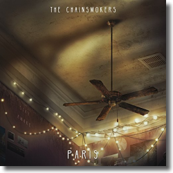 Cover: The Chainsmokers - Paris