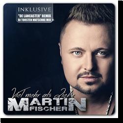 Cover: Martin Fischer - Viel mehr als Liebe