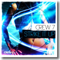 Cover:  Crew 7 - Strike It Up