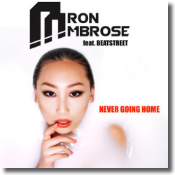 Cover: Aaron Ambrose feat. Beatstreet - Never Going Home