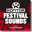 Cover:  Kontor Festival Sounds 2017 - The Beginning - Various Artists
