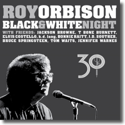 Cover: Roy Orbison - Black & White Night 30