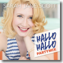 Cover: Sarah Jane Scott - Hallo Hallo (Partymix)