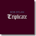 Cover:  Bob Dylan - Triplicate