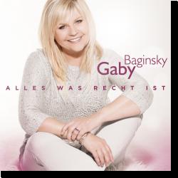 Cover: Gaby Baginsky - Alles was recht ist