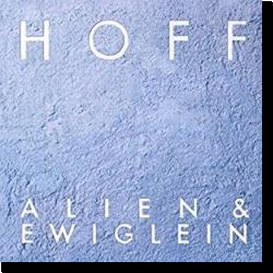 Cover: HOFF - Alien & Ewiglein